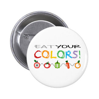 Eat Your Colors! Pinback Button