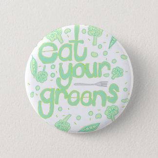 eat your greens button