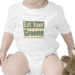Eat Your Greens Shirts