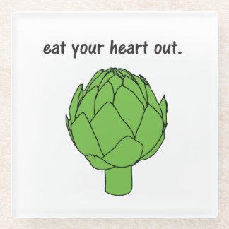 eat your heart out. (artichoke) glass coaster