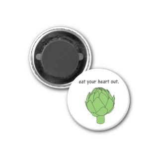 eat your heart out. (artichoke) magnet