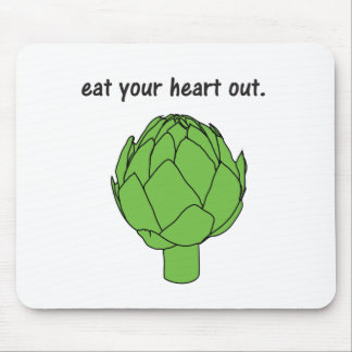 eat your heart out. (artichoke) mouse pad
