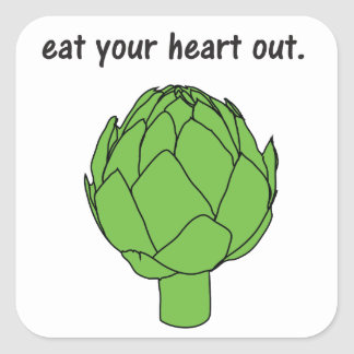 eat your heart out. (artichoke) square sticker