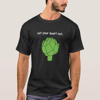 eat your heart out. (artichoke) <white text> T-Shirt