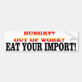 EAT YOUR IMPORT CAR BUMPER STICKER