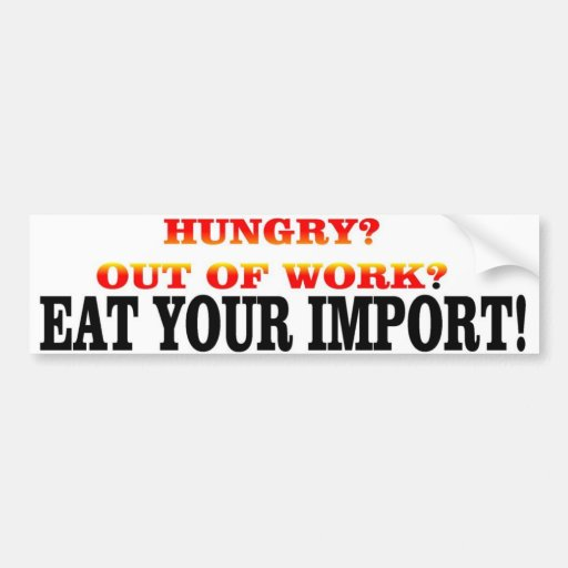 Import Car Stickers EAT YOUR IMPORT CAR BU...