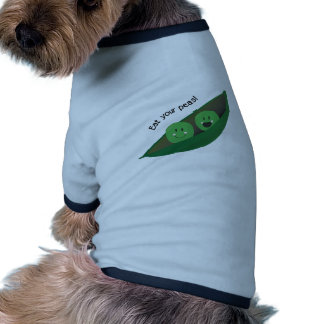 Eat Your Peas Dog Shirt