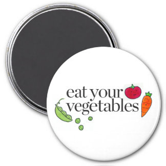 Eat Your Vegetables 3 Inch Round Magnet