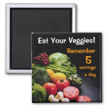 Eat your veggies Fridge Magnet