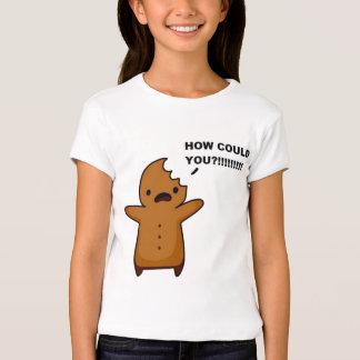 Eaten Gingerbread Man How Could You? T-Shirt