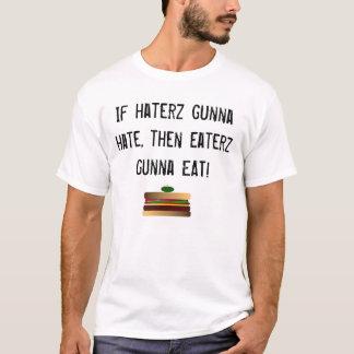 Eaterz gunna EAT! T-Shirt