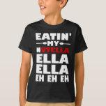 Eatin mi Nutella Ella Ella Eh Eh Eh Playera