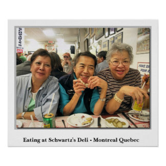 Eating At Schwartz's Deli - Montreal Quebec  Poster