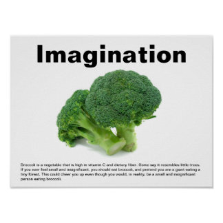 Eating Broccoli Imaginatively Posters