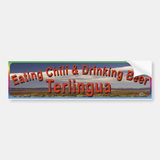 Eating Chili Drinking Beer Terlingua Bumper Sticker