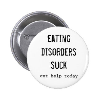 Eating Disorders Suck Button