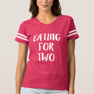 Eating for Two funny Pregnant T-shirt