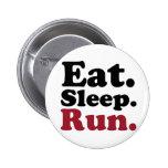 eatsleeprun2 pinback buttons