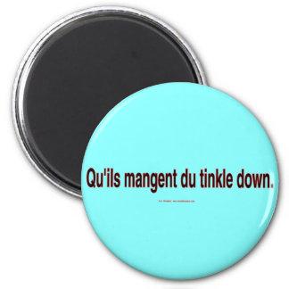 EatTinkleDownPlain Magnet