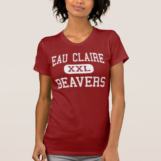 Eau Claire - Beavers - High - Eau Claire Michigan Shirt