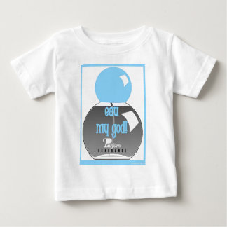 EAU MY GOD BABY T-Shirt