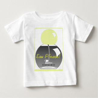 EAU PLEASE BABY T-Shirt