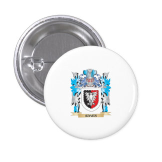 Eaves Coat of Arms - Family Crest 1 Inch Round Button