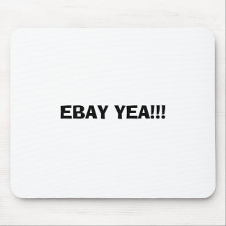 EBAY YEA MOUSE MAT
