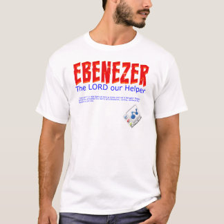 Ebenezer: The LORD our Helper T-Shirt