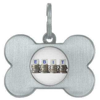 EBIT - Earnings Before Interest and Taxes Pet Tag
