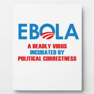 EBOLA - A DEADLY VIRUS INCUBATED PLAQUE