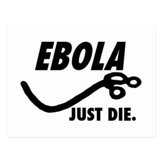 Ebola. Just Die. Postcard
