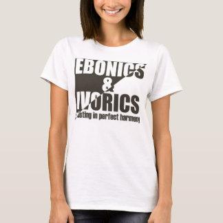 Ebonics & Ivorics T-Shirt