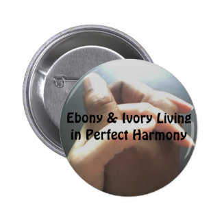 Ebony & Ivory Living in Perfect Harmony Pinback Button