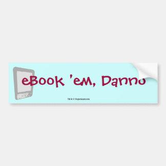 ¡eBook ellos, Danno! Pegatina Para Auto