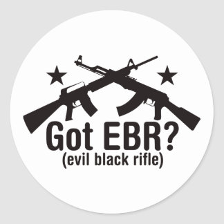 ¿EBR conseguido? AR15 y AK47 Pegatina Redonda