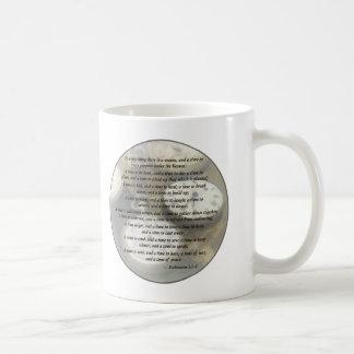 Ecc 3 1–8 To every thing there is a season Coffee Mug
