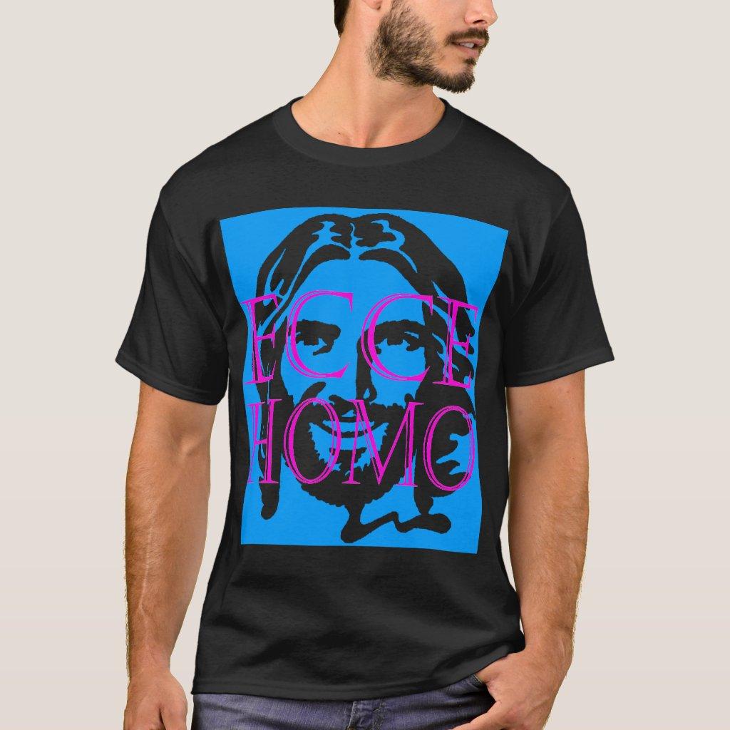 ecce homo2 T-Shirt