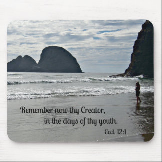 Ecclesiastes 12:1 Remember now thy Creator... Mouse Pad