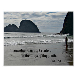 Ecclesiastes 12:1 Remember now thy Creator... Poster