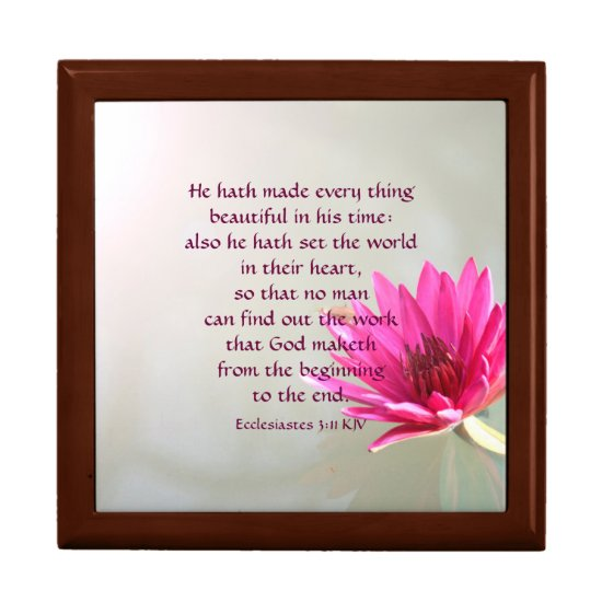 Ecclesiastes 3:11 Everything beautiful in His time Keepsake Box