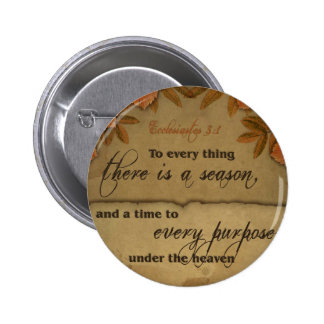 Ecclesiastes 3:1 Scripture Art Gifts Buttons
