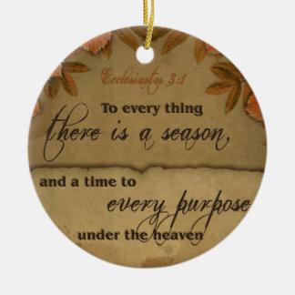 Ecclesiastes 3:1 Scripture Art Gifts Ceramic Ornament