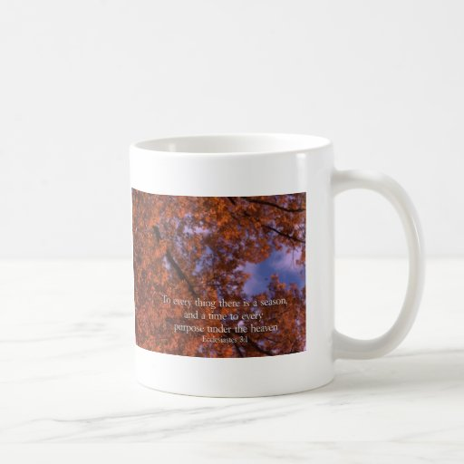 Ecclesiastes 3:1 To every thing there is a season Mug