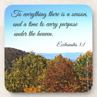 Ecclesiastes 3:1 To everything there is a season.. Coasters