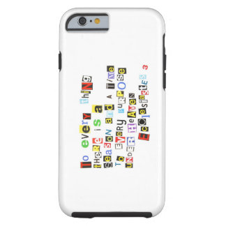 Ecclesiastes 3 Ransom Note Style Tough iPhone 6 Case