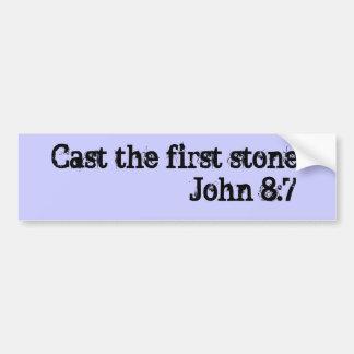 Eche la primera piedra.                 8:7 de Jua Pegatina Para Auto