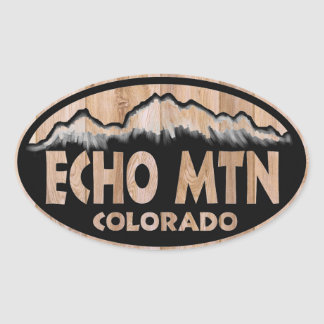 Echo Mountain Colorado wooden sign oval stickers