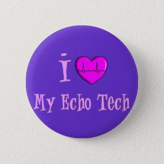 """Echo Tech Gifts """"I Love My Echo Tech"""" Pinback Button"""