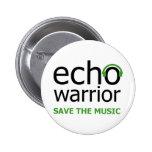 Echo Warrior Pinback Button